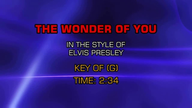 Elvis Presley - Wonder Of You, The