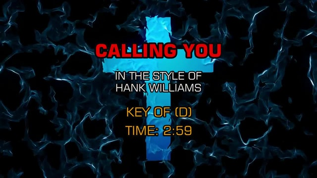Hank Williams - Calling You