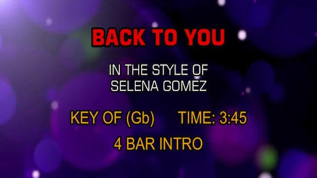 Selena Gomez - Back To You