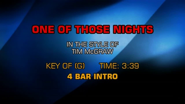 Tim McGraw - One Of Those Nights