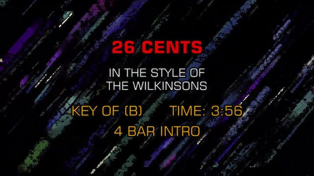 Wilkinsons, The - 26 Cents