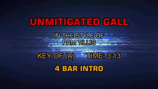 Pam Tillis - Unmitigated Gall