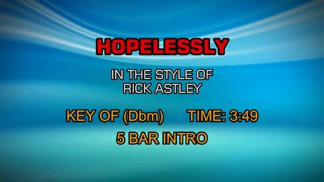 Rick Astley - Hopelessly