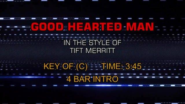 Tift Merritt - Good Hearted Man