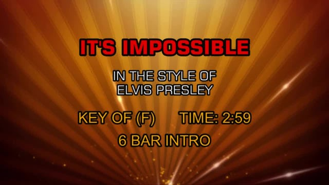 Elvis Presley - It's Impossible