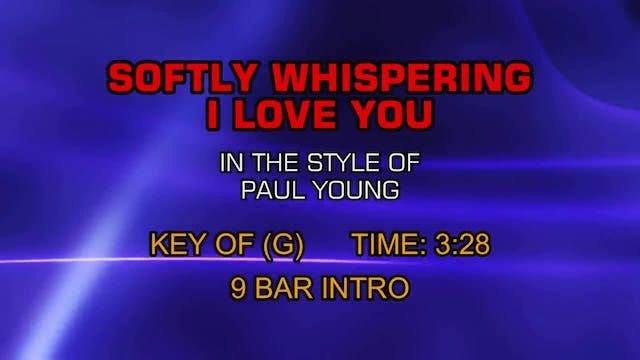 Paul Young - Softly Whispering I Love...