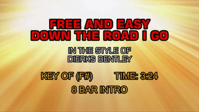 Dierks Bentley - Free And Easy (Down ...