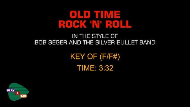 Bob Seger - Guitar Karaoke - Old Time Rock n Roll