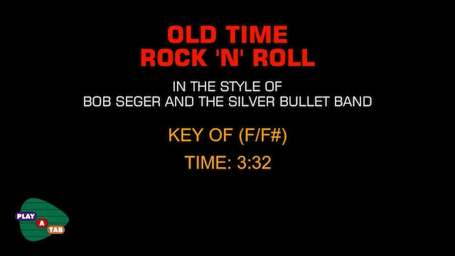 Bob Seger - Guitar Karaoke - Old Time...