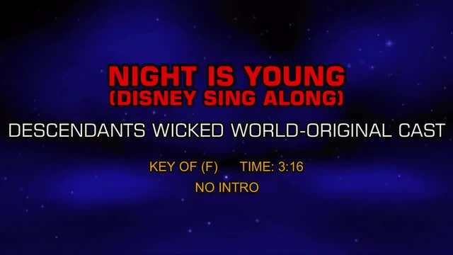 Descendants Wicked World Original-Cast - Night Is Young (Disney Sing Along)