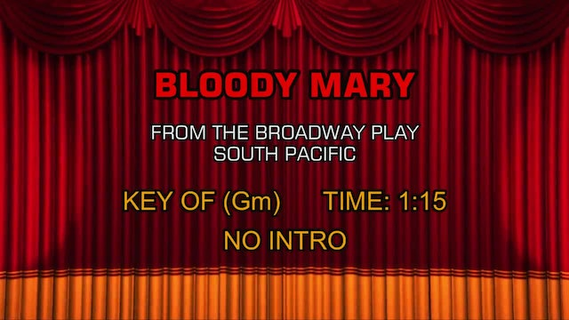 South Pacific - Bloody Mary