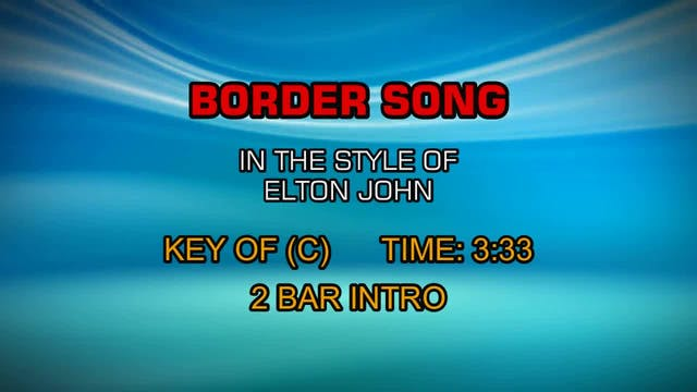 Elton John - Border Song