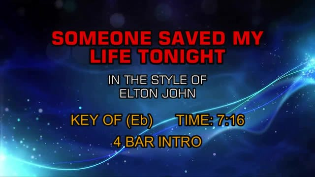 Elton John - Someone Saved My Life To...