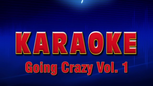 Lightning Round Karaoke - Going Crazy Vol. 1