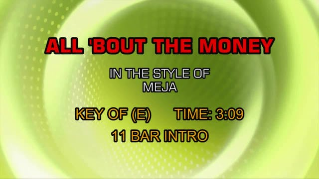 Meja - All 'Bout The Money