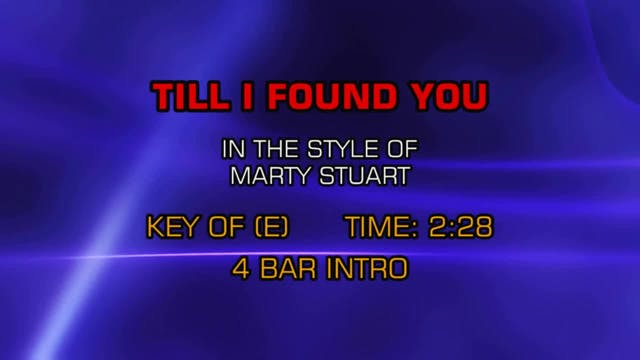 Marty Stuart - Till I Found You