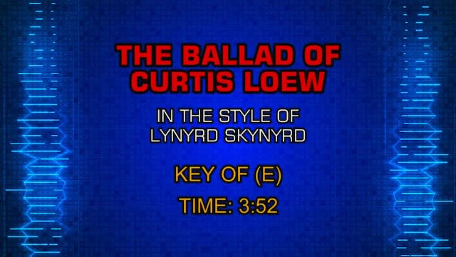 Lynyrd Skynyrd - The Ballad Of Curtis Loew