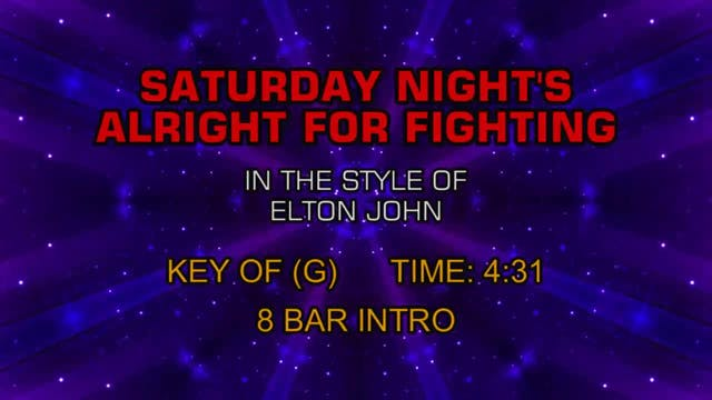 Elton John - Saturday Night's Alright...