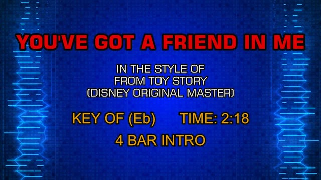From Toy Story (Disney Original Master) - You've Got A Friend In Me