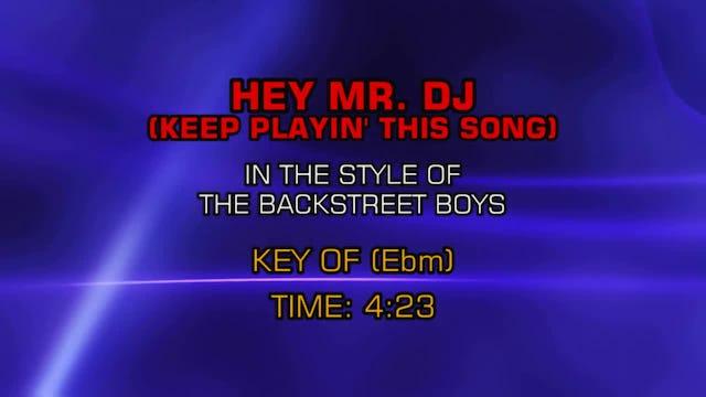 Backstreet Boys - Hey Mr. DJ (Keep Playin' This Song)