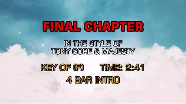 Tony Gore & Majesty - Final Chapter
