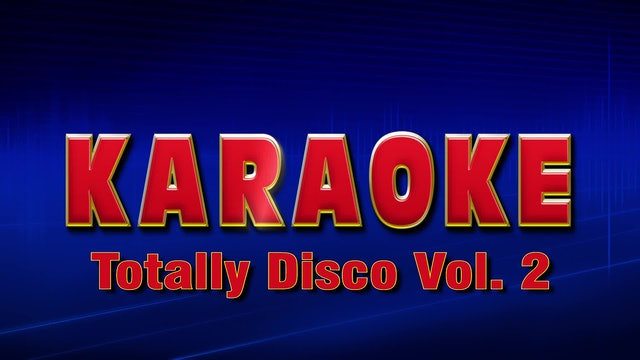 Lightning Round Karaoke - Totally Disco Vol 2