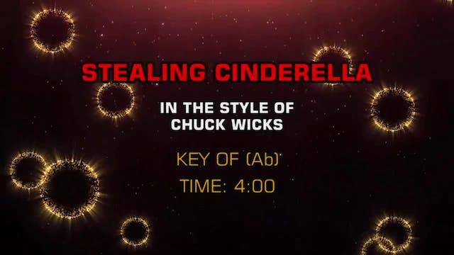 Chuck Wicks - Stealing Cinderella