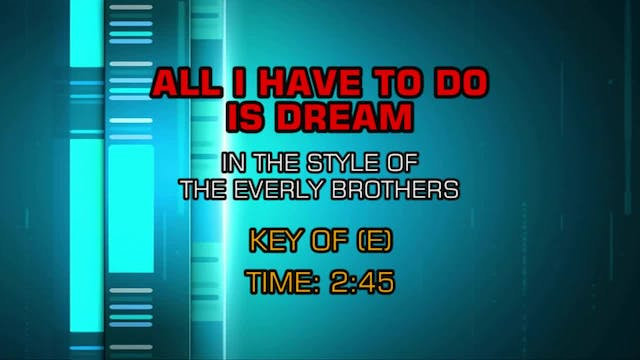 Everly Brothers, The -All I Have To D...