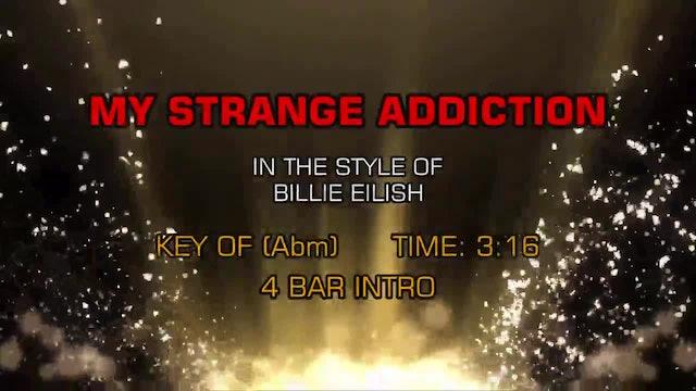 Billie Eilish - My Strange Addiction