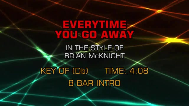 Brian McKnight - Everytime You Go Away