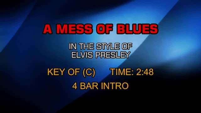 Elvis Presley - A Mess Of The Blues