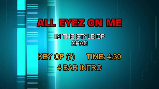 2Pac - All Eyez On Me