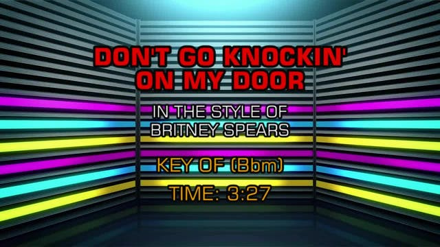 Britney Spears - Don't Go Knocking On...