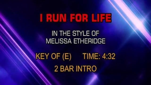 Melissa Etheridge - I Run For Life