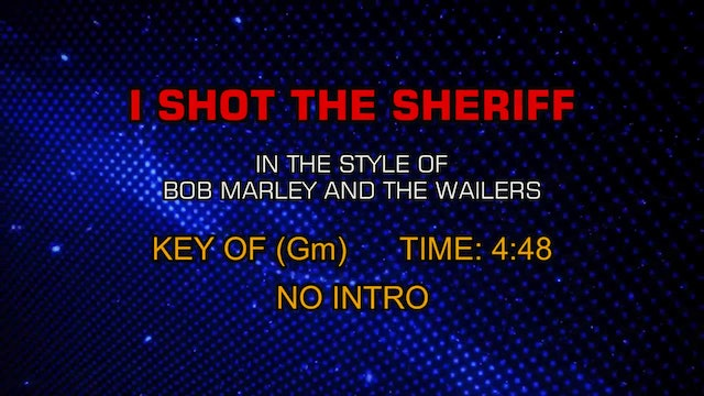 Bob Marley And The Wailers - I Shot The Sheriff