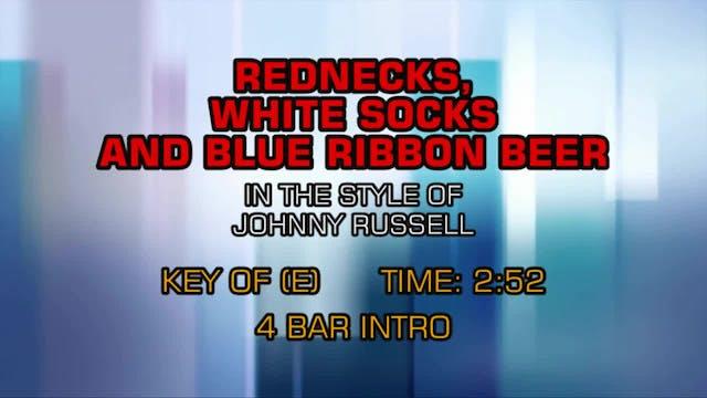 Johnny Russell - Rednecks, White Sock...