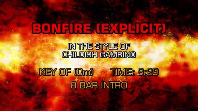 Childish Gambino - Bonfire (Explicit)