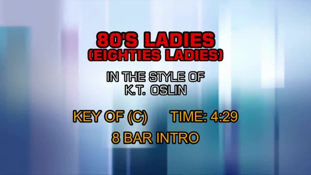 K.T. Oslin - 80's Ladies (Eighties La...