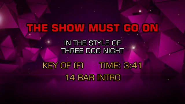 Three Dog Night - Show Must Go On, The