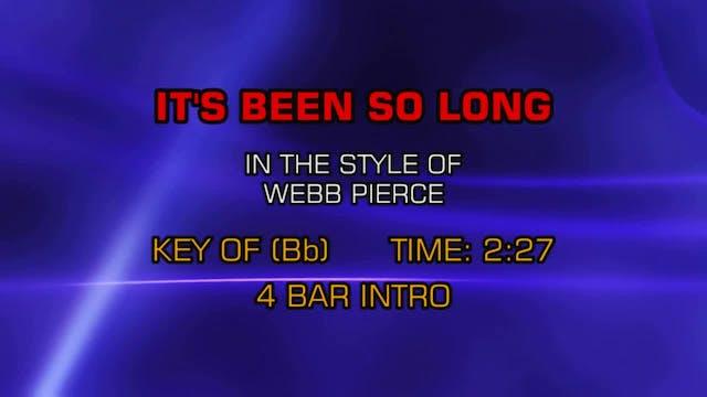 Webb Pierce - It's Been So Long