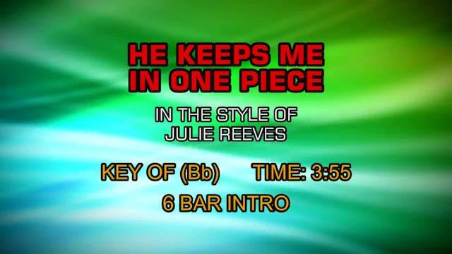 Julie Reeves - He Keeps Me In One Piece