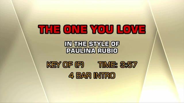 Paulina Rubio - The One You Love
