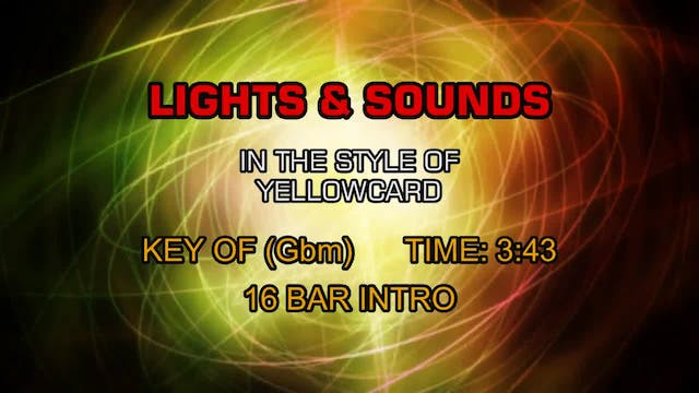 Yellowcard - Lights & Sounds