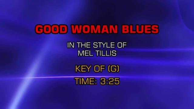 Mel Tillis - Good Woman Blues