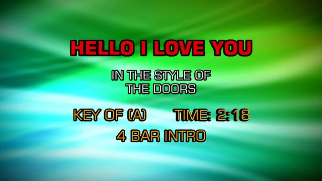The Doors - Hello I Love You