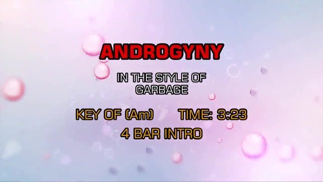 Garbage - Androgyny