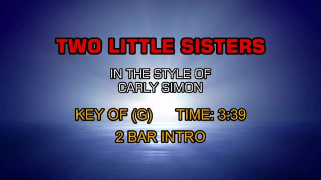 Carly Simon - Two Little Sisters