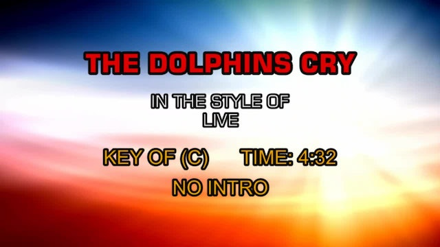 Live - Dolphins Cry, The
