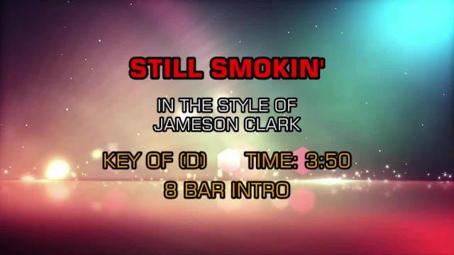 Jameson Clark - Still Smokin'