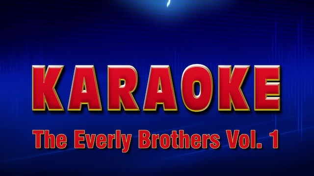 Lightning Round Karaoke - The Everly Brothers Vol. 1